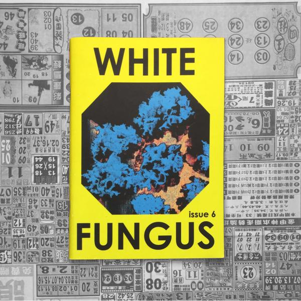 White Fungus Issue #6 cover